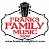 Franks Family Music -  304-460-5009